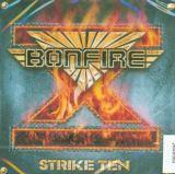 Bonfire Strike Ten