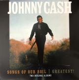 Cash Johnny Songs Of Our Soil / Greatest!