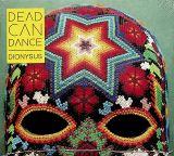Dead Can Dance Dionysus