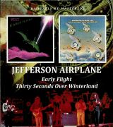 Jefferson Airplane Early Flight / Thirty Seconds Over Winterland