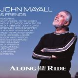 Mayall John Along For The Ride (Limited Edition)