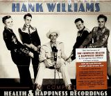 Williams Hank Complete Health & Happiness Shows