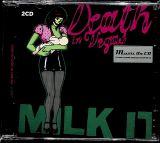 Death In Vegas Milk It