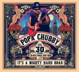 Chubby Popa-It's A Mighty Hard Road