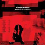 Bates Sarah-Fantasy Modulation (Sonder Series 02)