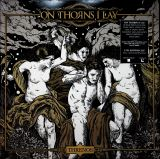On Thorns I Lay Threnos