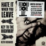 Richards Keith Hate It When You Leave / Key To The Highway - RSD 2020