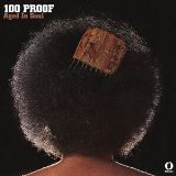 Hundred Proof (Aged In Soul) - 100 Proof