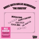 Henderson Willie - Dance With The Master
