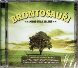 Brontosauři Písně stále zelené