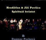 Spirituál Kvintet Hradišťan & Jiří Pavlica, Spirituál Kvintet & D. Pecková