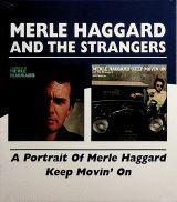 Haggard Merle A Portrait Of Merle Haggard / Keep Movin' On