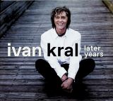 Kral Ivan - Later Years (Box 3CD)
