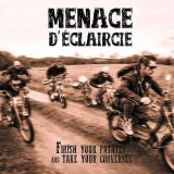 Menace D'eclaircie-Finish Tour Patates And Take Your Converses