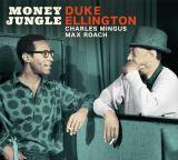 Ellington Duke-Money Jungle - The Complete Session + 3 bonus tracks