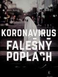 Holub Petr Koronavirus, falešný poplach