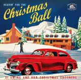 V/A-Headin' For The Christmas Ball: 31 Swing And R&B Christmas Crooners