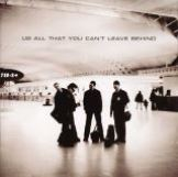 U2 All That You Can't Leave Behind (20th Anniversary Reissue)