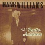 "Williams Hank-1952 Radio Auditions (Black Friday 7"", RSD 2020)"