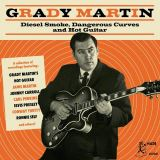 Martin Grady-Diesel Smoke, Dangerous Curves and Hot Guitar