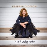 Dickson Barbara - Time Is Going Faster