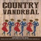 Různí interpreti-Country Vandrbál - největší country hity k tanci i poslechu