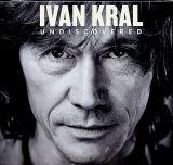 Kral Ivan Undiscovered