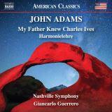 Nashville Symphony / Giancarlo Guerrero-My Father Knew Charles Ives - Harmonielehre