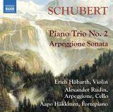 Schubert Franz;Rudin Alexander, Höbarth Erich, Häkkinen Aapo-Piano Trio No. 2 / Arpeggione Sonata