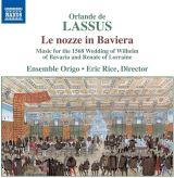 Ensemble Origo / Eric Rice-Le Nozze In Baviera