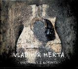 Merta Vladimír Vykopávky z Korintu (3CD)