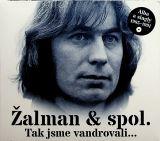 Lohonka Pavel Žalman;Žalman & Spol.-Tak jsme vandrovali... / Alba a singly 1985-1991 (2CD)