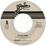 "Orgone-7"" It's My Thing (Sky Blue vinyl)"