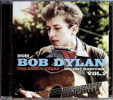 Dylan Bob-Early Years: 1961-1962 Rarities Vol.2