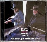Tučný Michal-Já nic, já muzikant