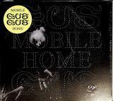Gusgus Mobile home