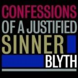 Blyth-Confessions Of A Justified Sinner