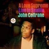 Coltrane John-A Love Supreme: Live In Seattle