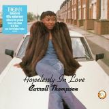 Thompson Carroll-Hopelessly In Love (40th Anniversary Edition)