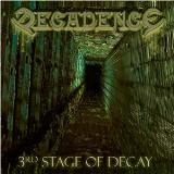 Decadence 3rd Stage Of Decay +