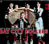 Bay City Rollers Give A Little Love: Very Best Of