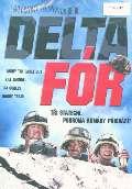 Hollywood C.E. Delta fór (Delta farce)