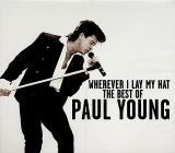 Young Paul-Wherever I Lay My Hat The Best Of