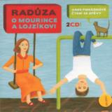 Radůza O Mourince a Lojzíkovi aneb pohádkové čtení se zpěvy