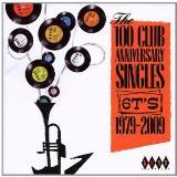 Kent 100 Club Anniversary Singles 1979-2009