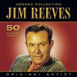 Reeves Jim-Heroes Collection