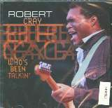 Cray Robert Who's Been Talkin'