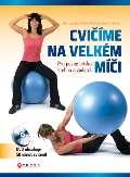 Muchová Marta Cvičíme na velkém míči - kniha + DVD