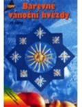 Anagram Barevné vánoční hvězdy ze slámy - TOPP