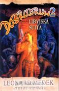Medek Leonard Dobrodruh 2 - Libyjská suita